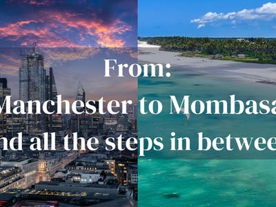 From Manchester To Mombasa And All The Steps Between 1