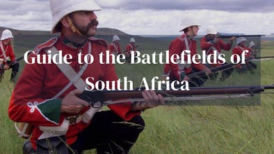 Guide To Battlefields South Africa